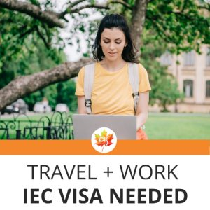 "Young woman in yellow t-shirt is working with a laptop, text: ""travel + work IEC VISA needed"